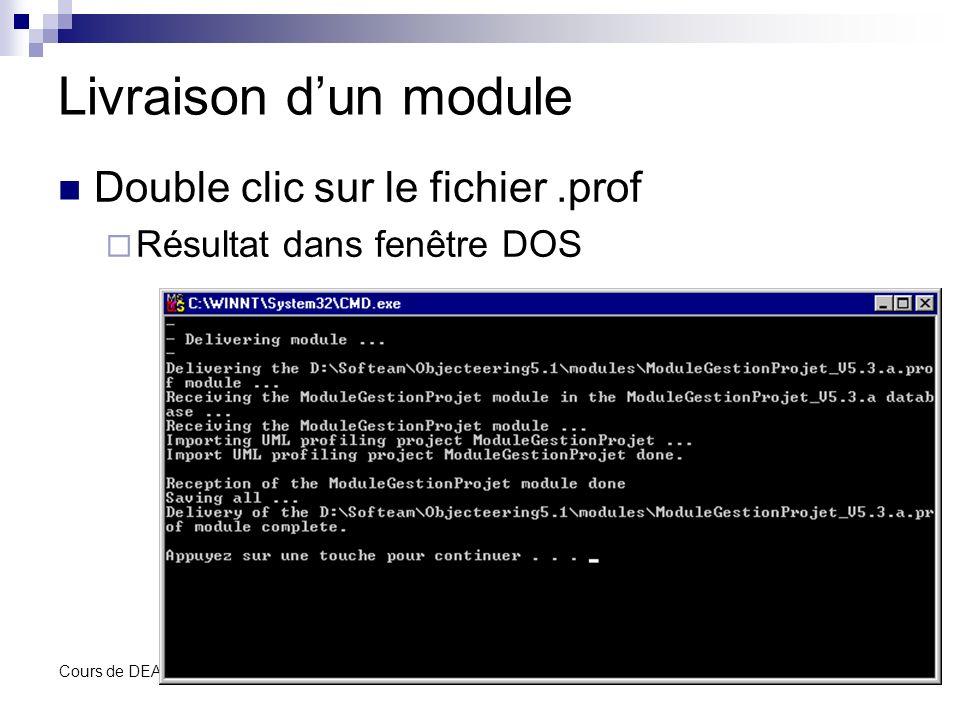 Livraison d'un module Double clic sur le fichier .prof