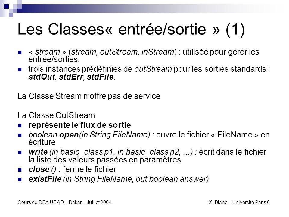 Les Classes« entrée/sortie » (1)