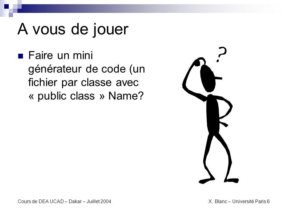 A vous de jouer Faire un mini générateur de code (un fichier par classe avec « public class » Name
