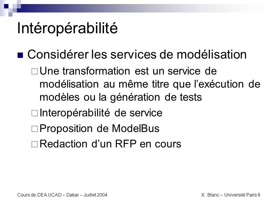 Intéropérabilité Considérer les services de modélisation