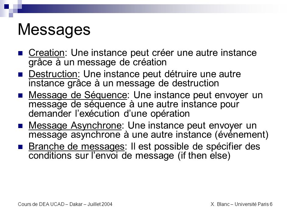 MessagesCreation: Une instance peut créer une autre instance grâce à un message de création.