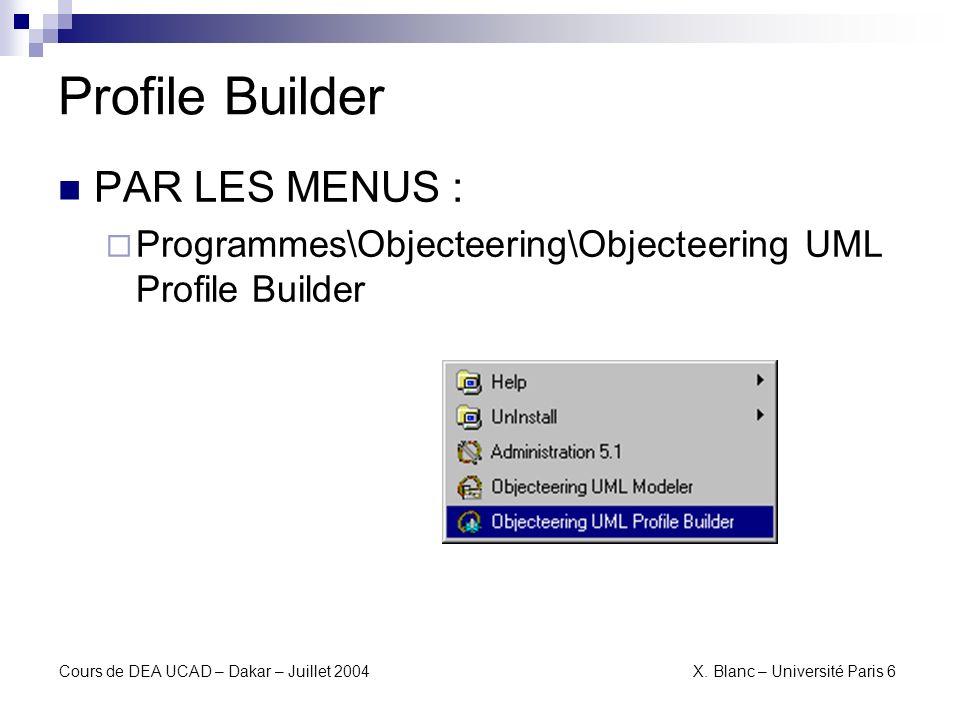 Profile Builder PAR LES MENUS :