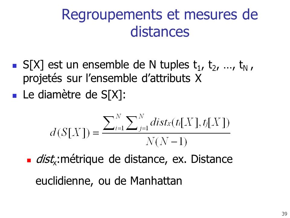 Regroupements et mesures de distances