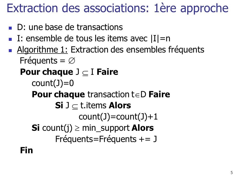 Extraction des associations: 1ère approche