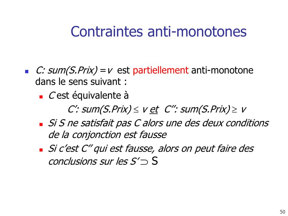 Contraintes anti-monotones