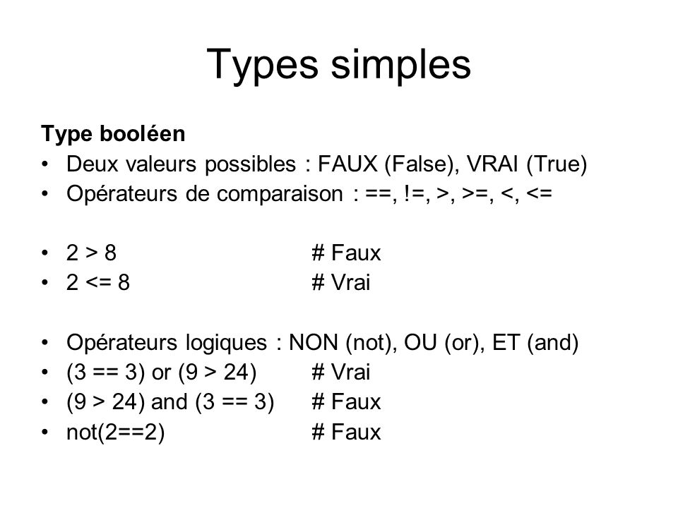 Types simples Type booléen