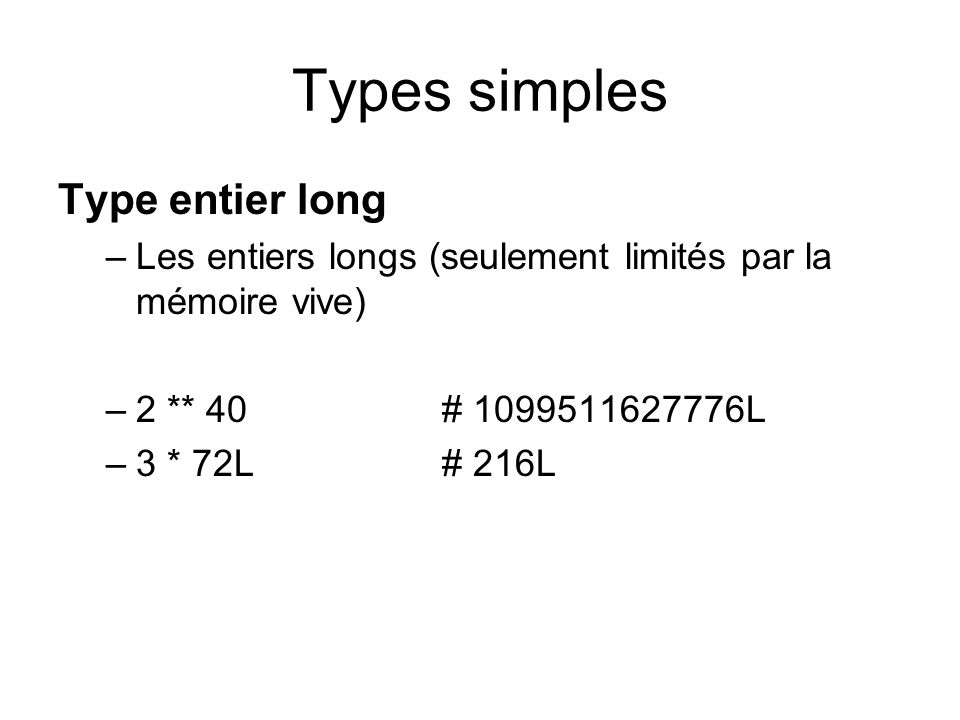 Types simples Type entier long