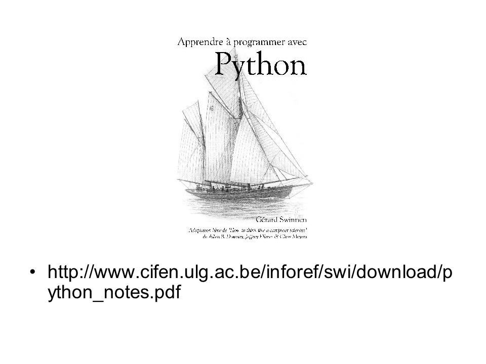http://www.cifen.ulg.ac.be/inforef/swi/download/python_notes.pdf