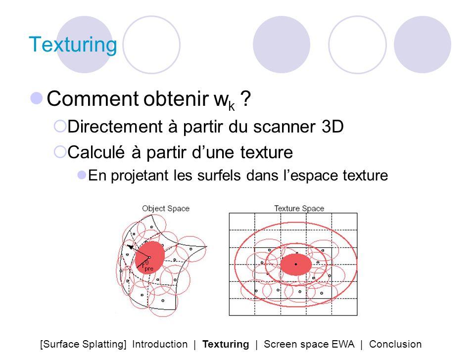 Texturing Comment obtenir wk Directement à partir du scanner 3D
