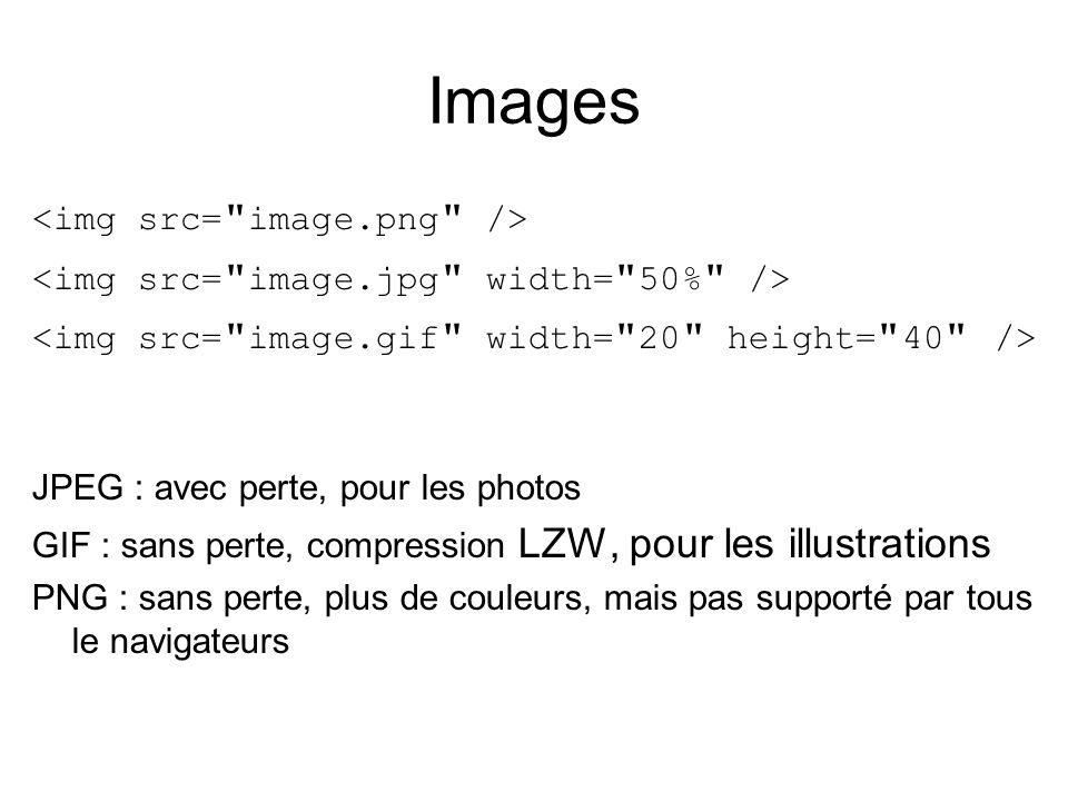 Images <img src= image.png />
