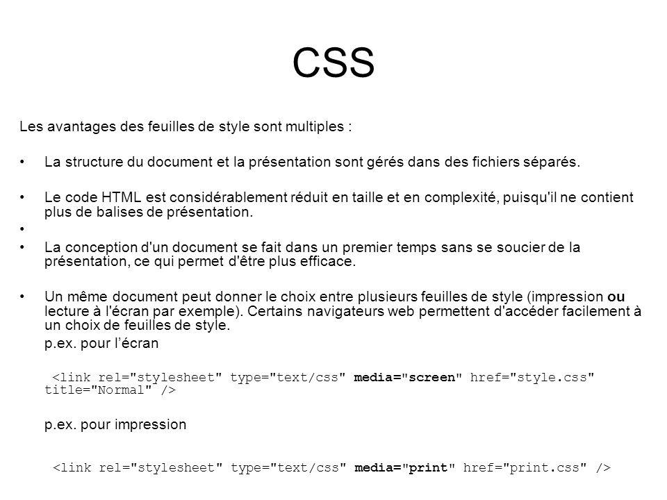 CSS Les avantages des feuilles de style sont multiples :