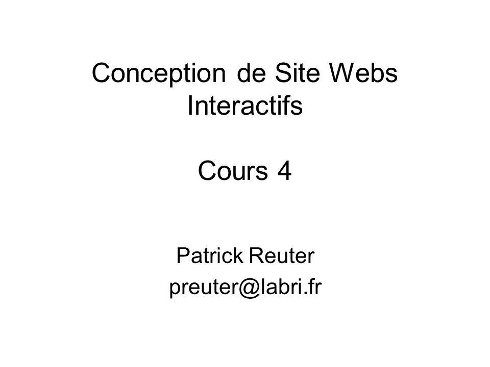 Conception de Site Webs Interactifs Cours 4
