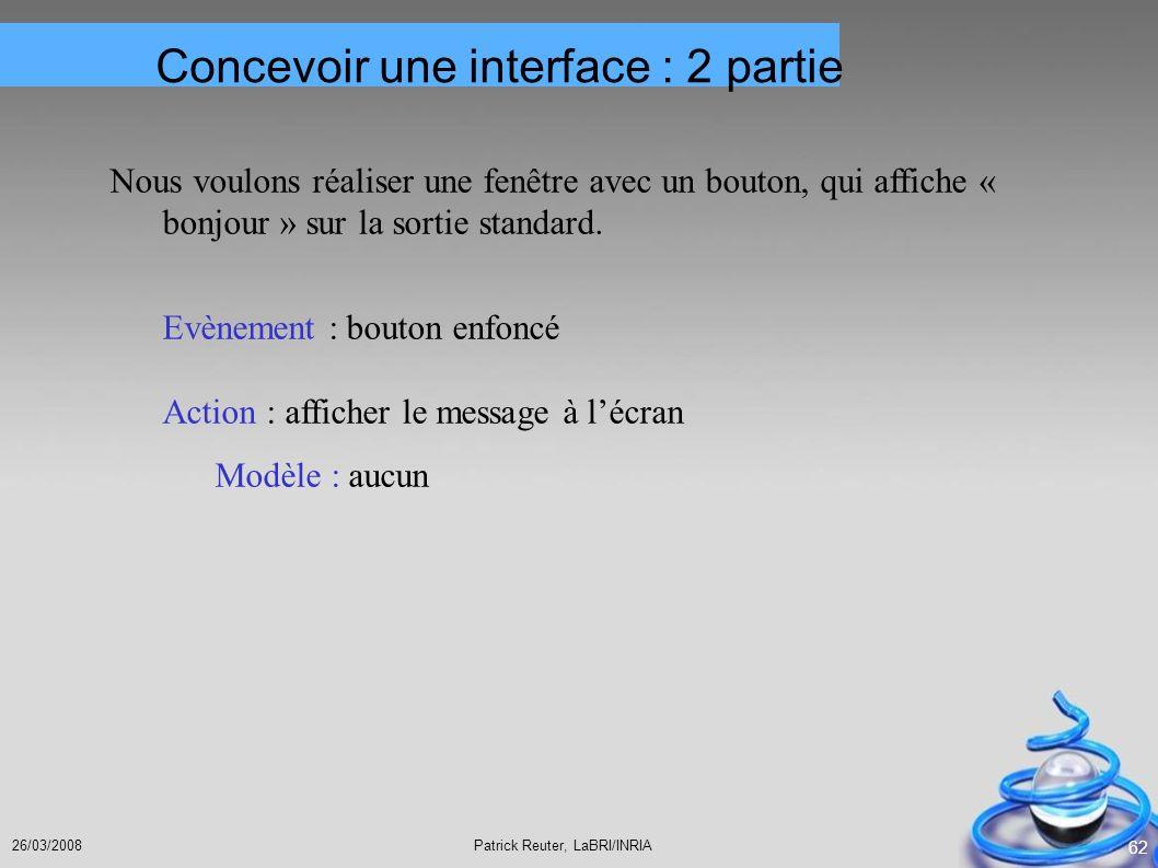 Concevoir une interface : 2 partie