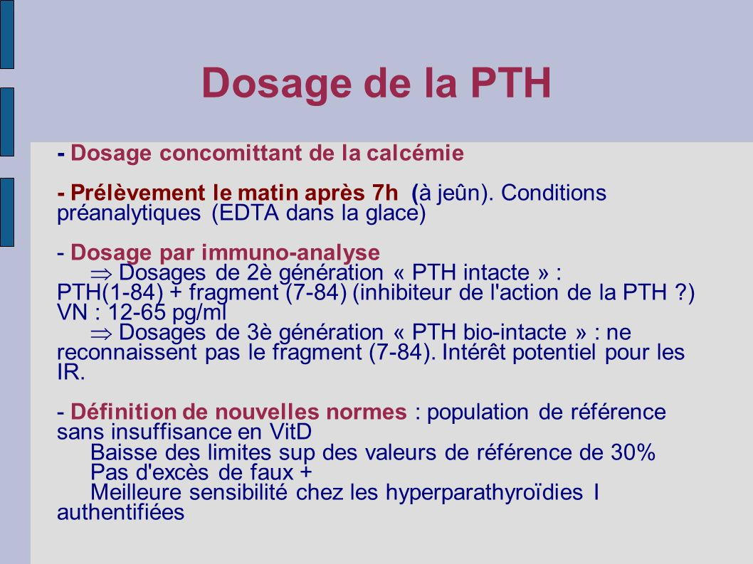 Dosage de la PTH - Dosage concomittant de la calcémie