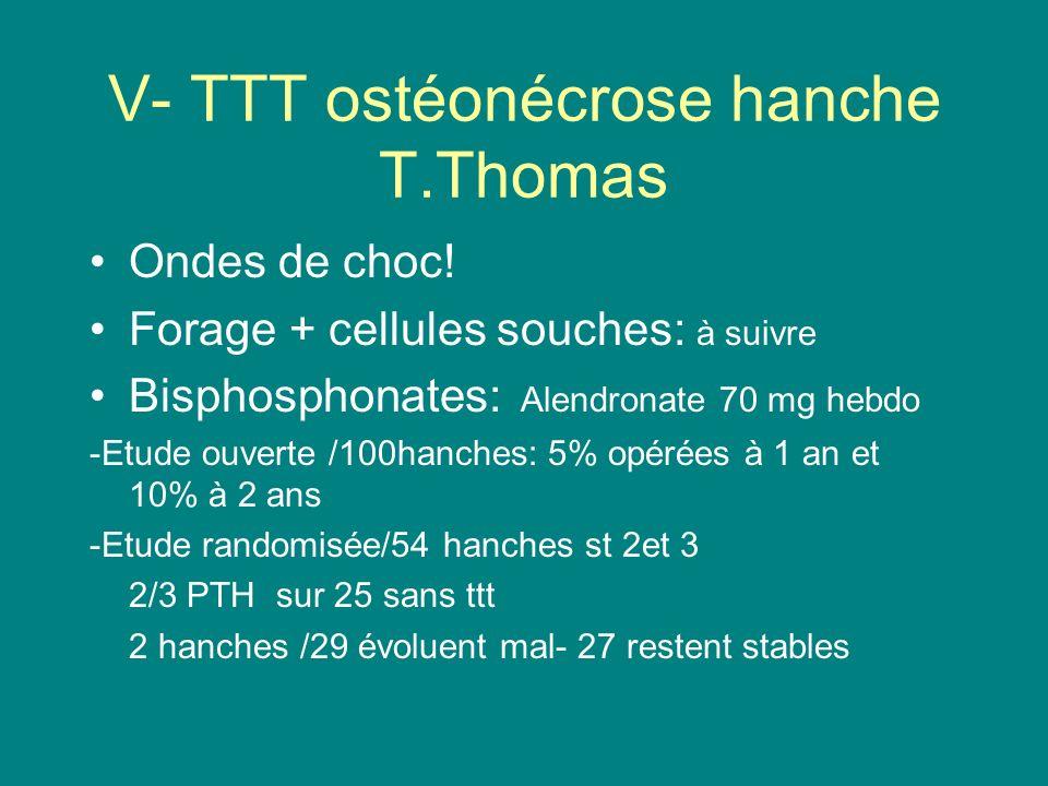 V- TTT ostéonécrose hanche T.Thomas