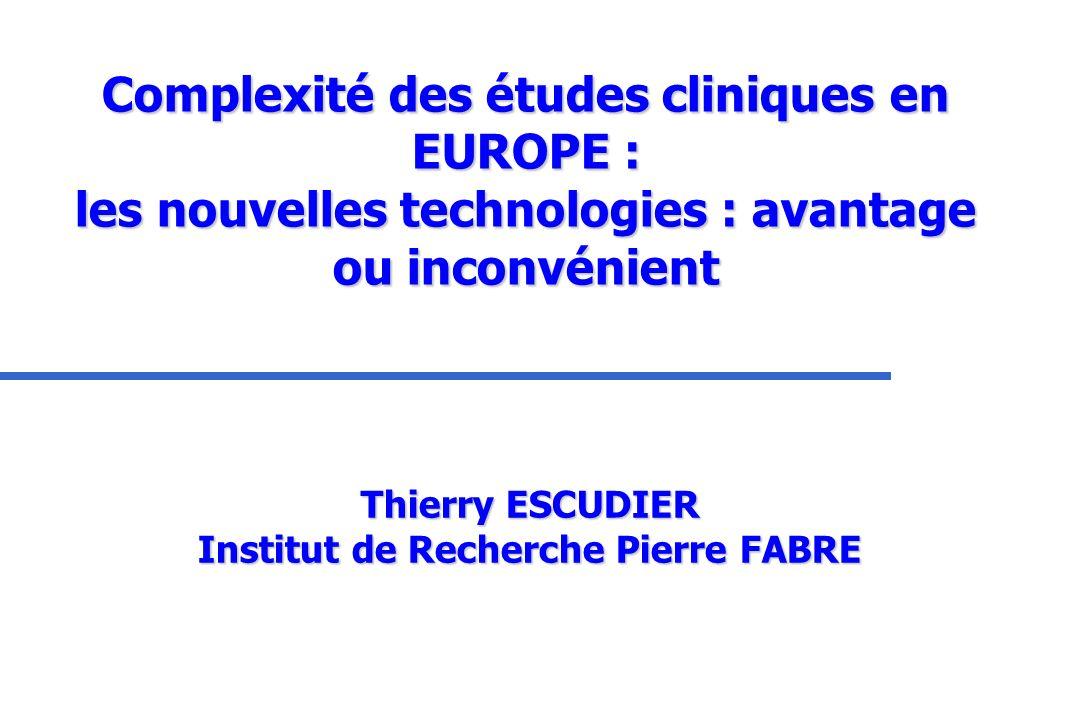 Thierry ESCUDIER Institut de Recherche Pierre FABRE