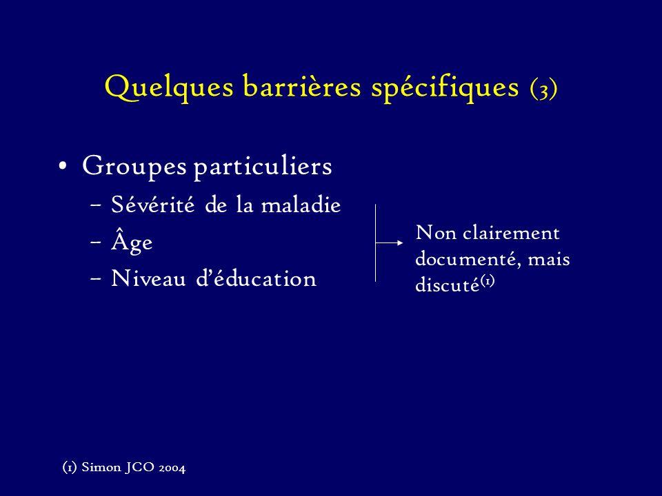 Quelques barrières spécifiques (3)