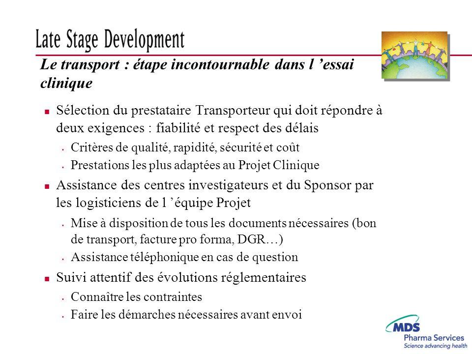 Le transport : étape incontournable dans l 'essai clinique