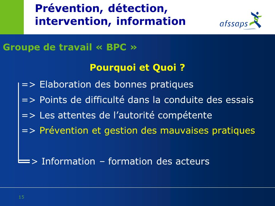 Prévention, détection, intervention, information