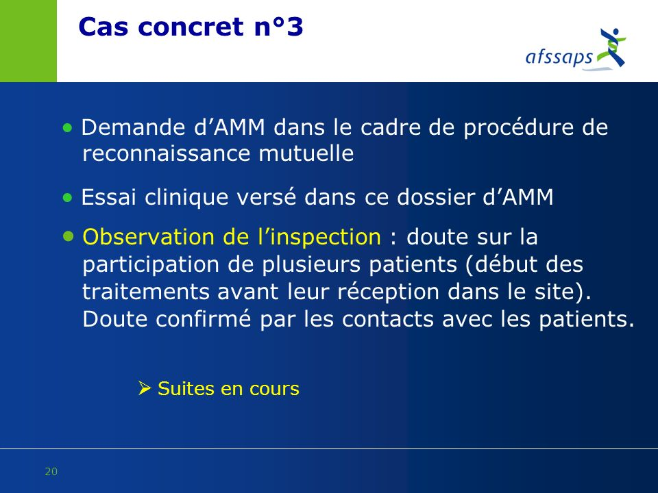  Demande d'AMM dans le cadre de procédure de reconnaissance mutuelle