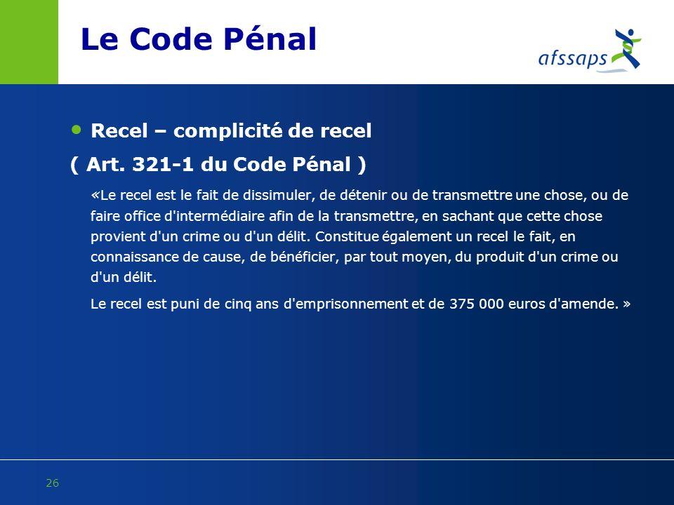 Le Code Pénal Recel – complicité de recel ( Art. 321-1 du Code Pénal )