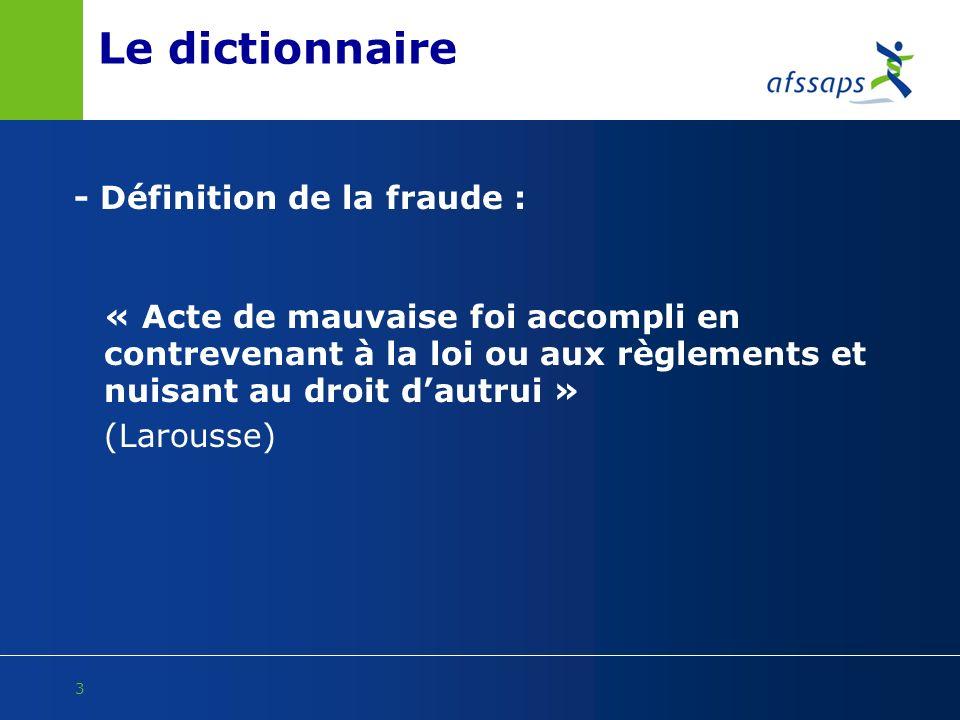 Le dictionnaire - Définition de la fraude :