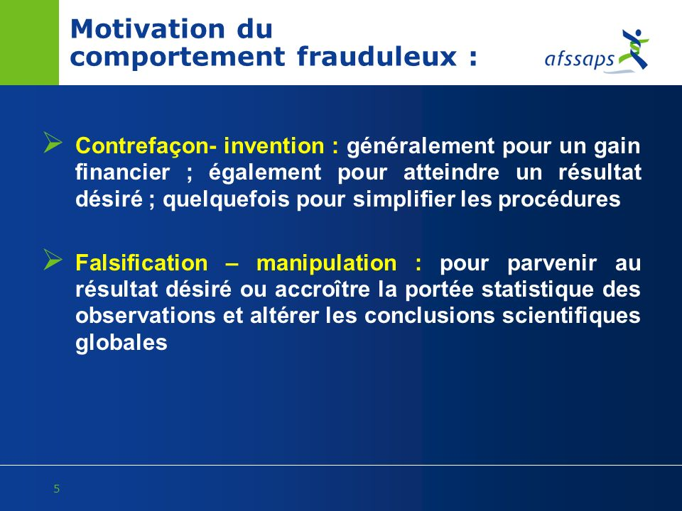 Motivation du comportement frauduleux :