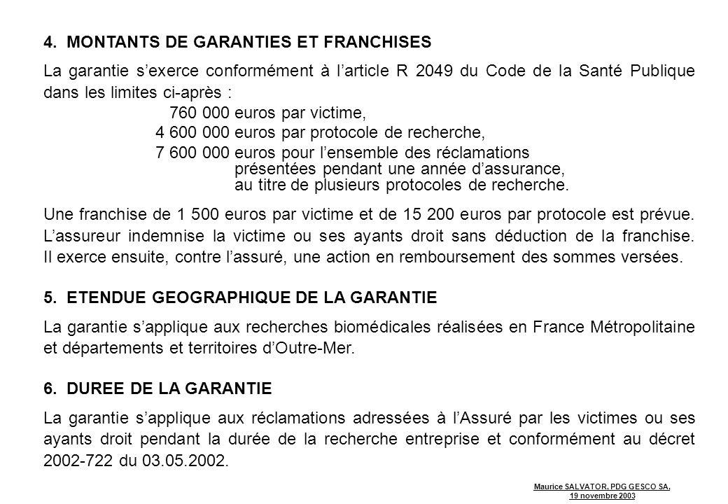 MONTANTS DE GARANTIES ET FRANCHISES