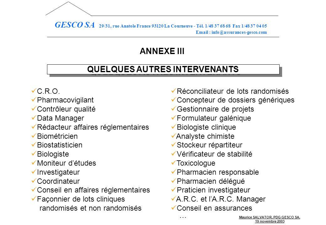 QUELQUES AUTRES INTERVENANTS