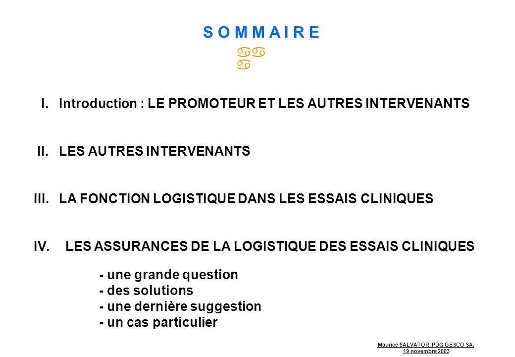 S O M M A I R E  I. Introduction : LE PROMOTEUR ET LES AUTRES INTERVENANTS. II. LES AUTRES INTERVENANTS.