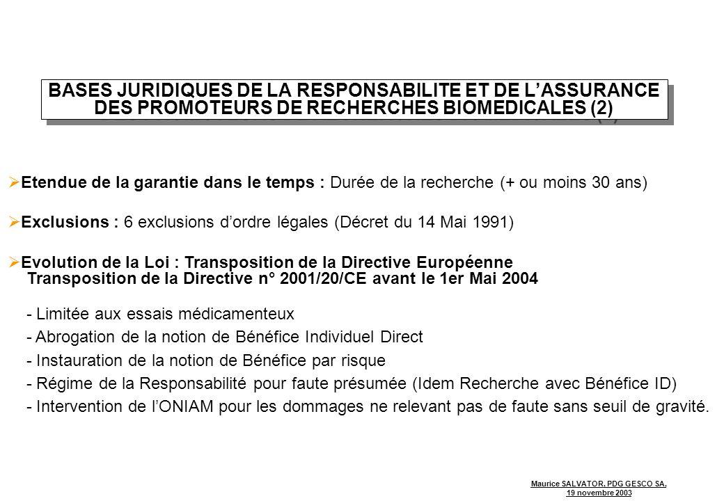 BASES JURIDIQUES DE LA RESPONSABILITE ET DE L'ASSURANCE DES PROMOTEURS DE RECHERCHES BIOMEDICALES (2)