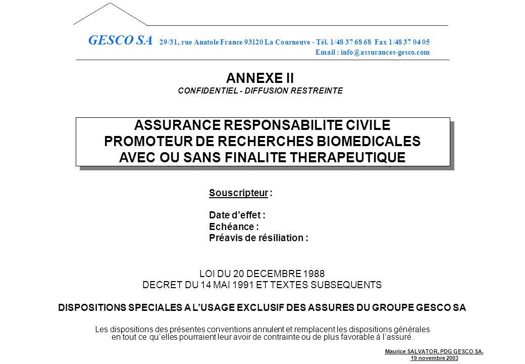 ASSURANCE RESPONSABILITE CIVILE PROMOTEUR DE RECHERCHES BIOMEDICALES