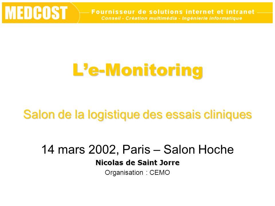 L'e-Monitoring Salon de la logistique des essais cliniques