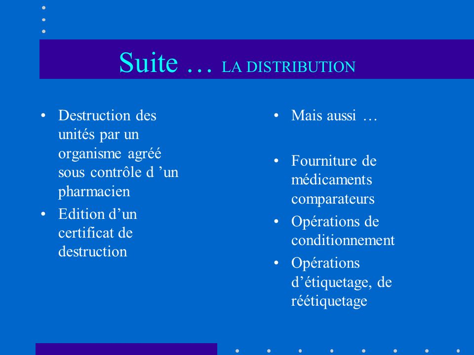 Suite … LA DISTRIBUTION