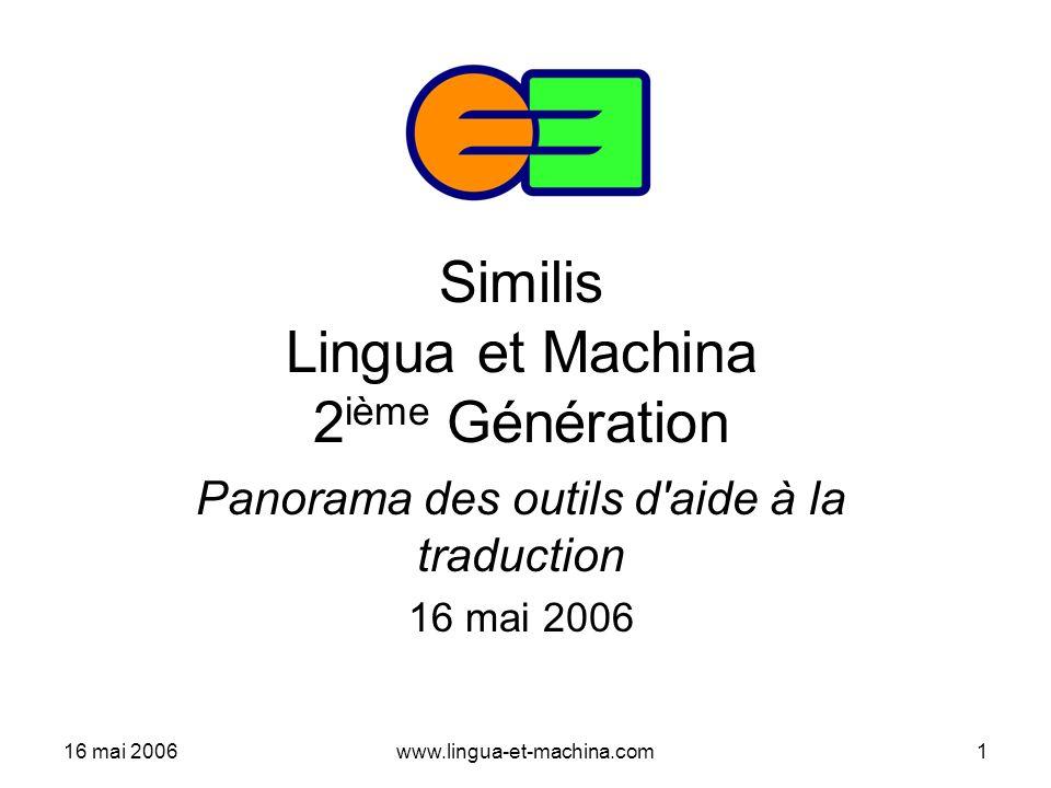 Similis Lingua et Machina 2ième Génération