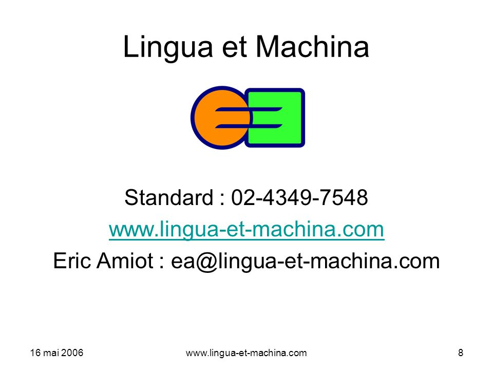 Eric Amiot : ea@lingua-et-machina.com