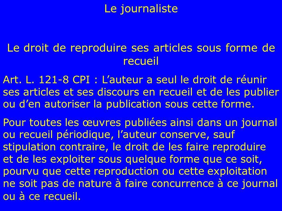 Le droit de reproduire ses articles sous forme de recueil
