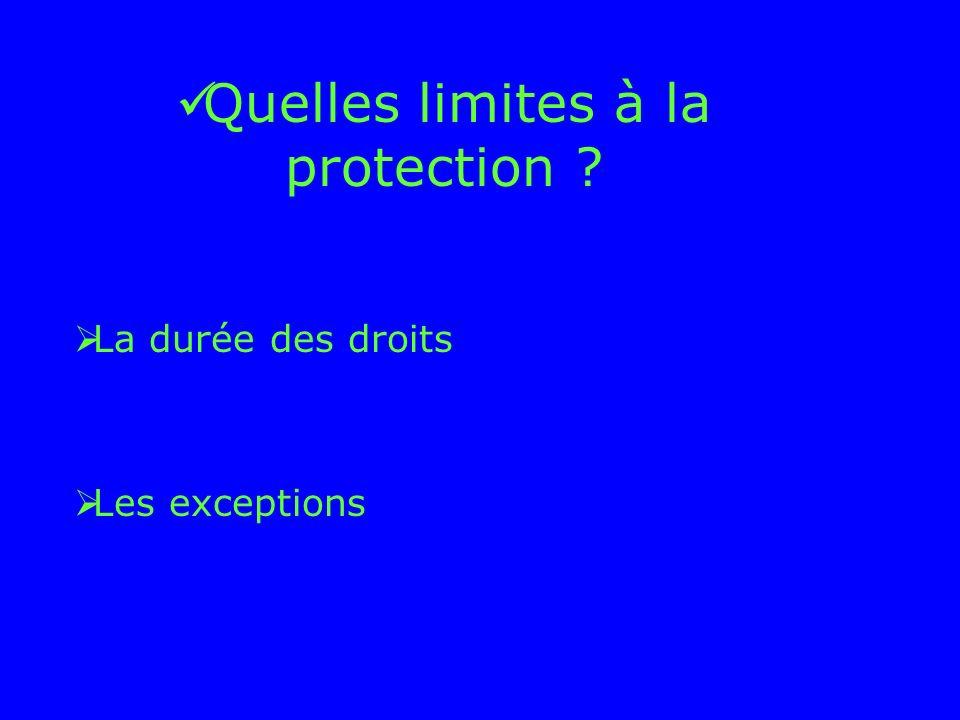 Quelles limites à la protection