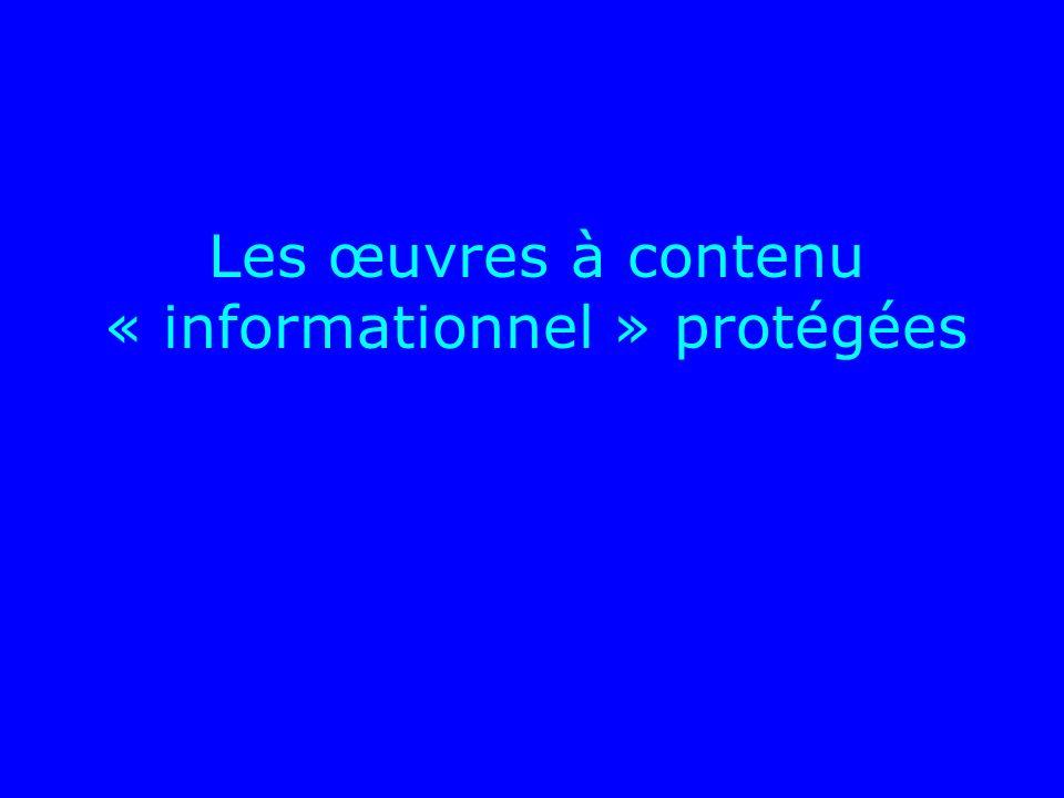 Les œuvres à contenu « informationnel » protégées