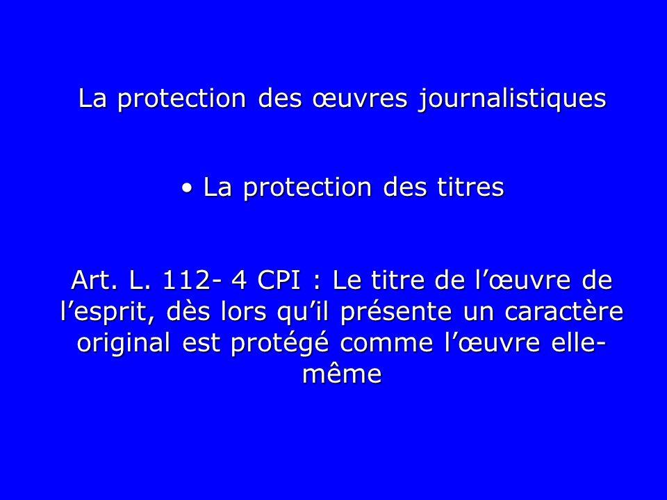 La protection des œuvres journalistiques