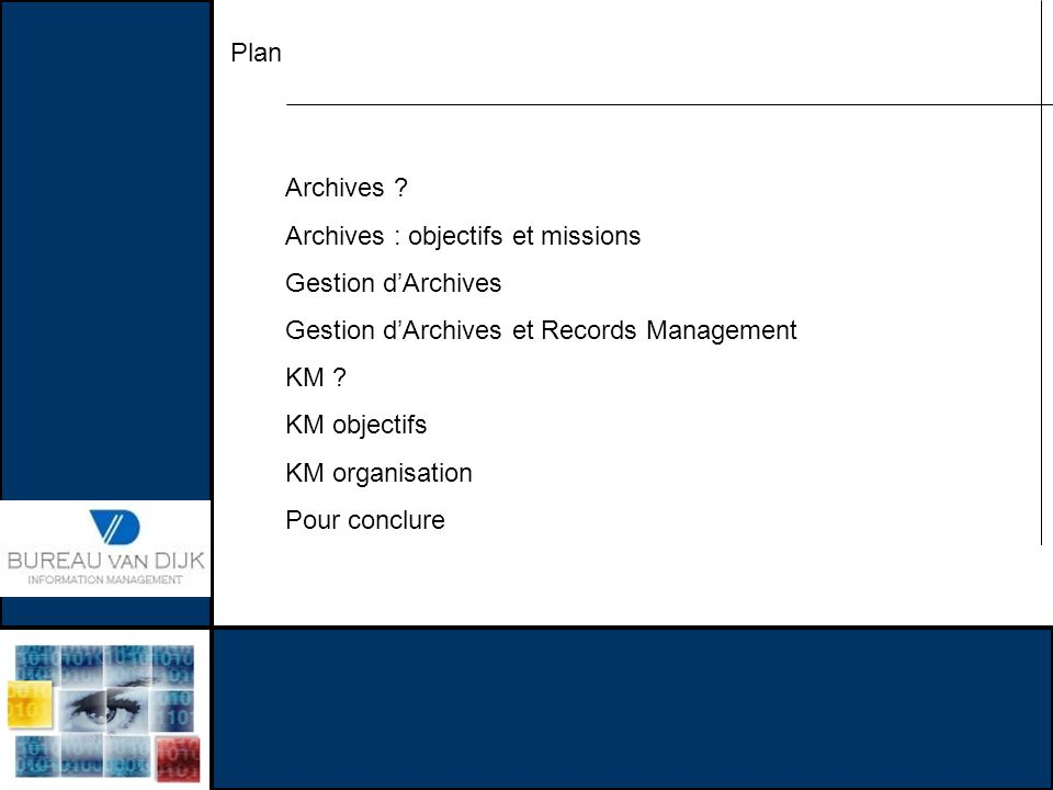 Plan Archives Archives : objectifs et missions. Gestion d'Archives. Gestion d'Archives et Records Management.