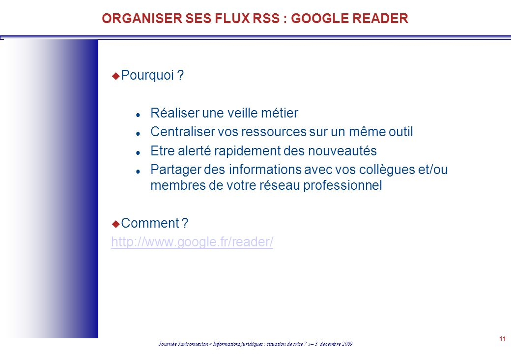 ORGANISER SES FLUX RSS : GOOGLE READER