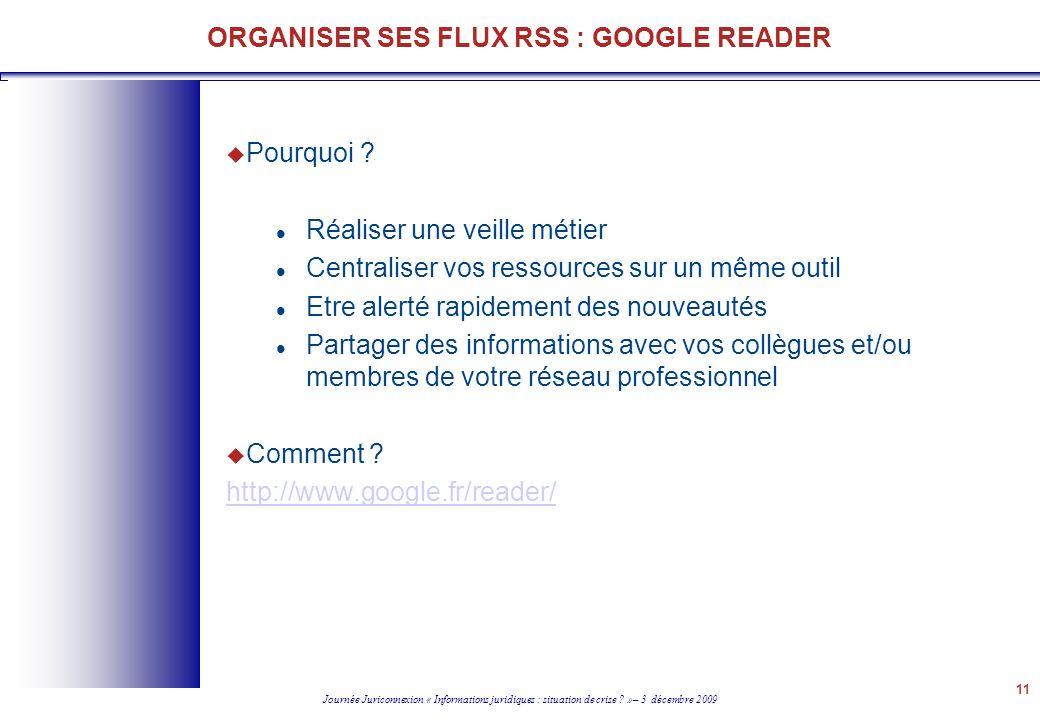 ORGANISER SES FLUX RSS : GOOGLE READER