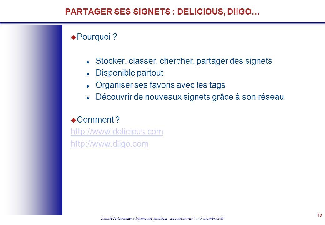 PARTAGER SES SIGNETS : DELICIOUS, DIIGO…
