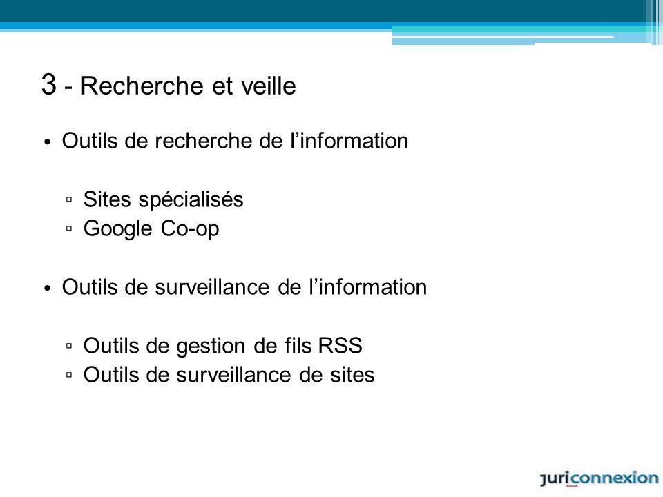 3 - Recherche et veille Outils de recherche de l'information