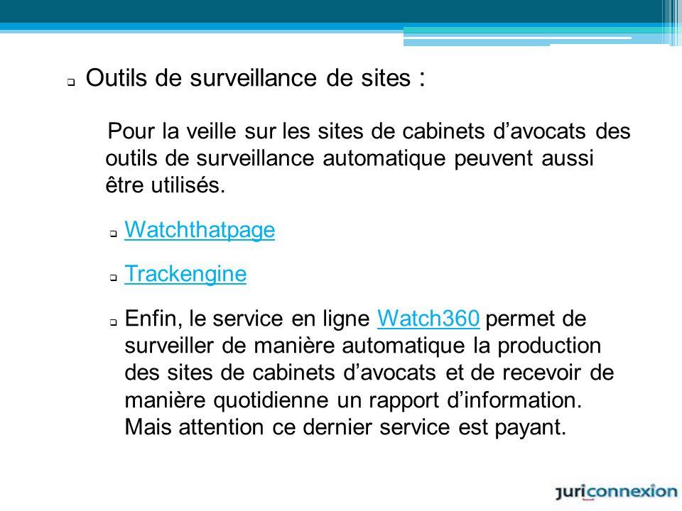 Outils de surveillance de sites :