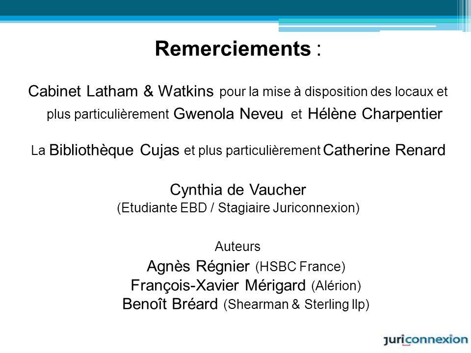 Remerciements : Cabinet Latham & Watkins pour la mise à disposition des locaux et plus particulièrement Gwenola Neveu et Hélène Charpentier.