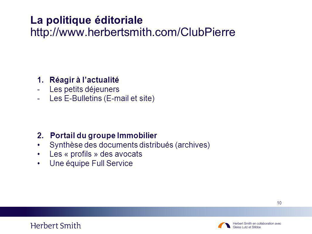 La politique éditoriale http://www.herbertsmith.com/ClubPierre