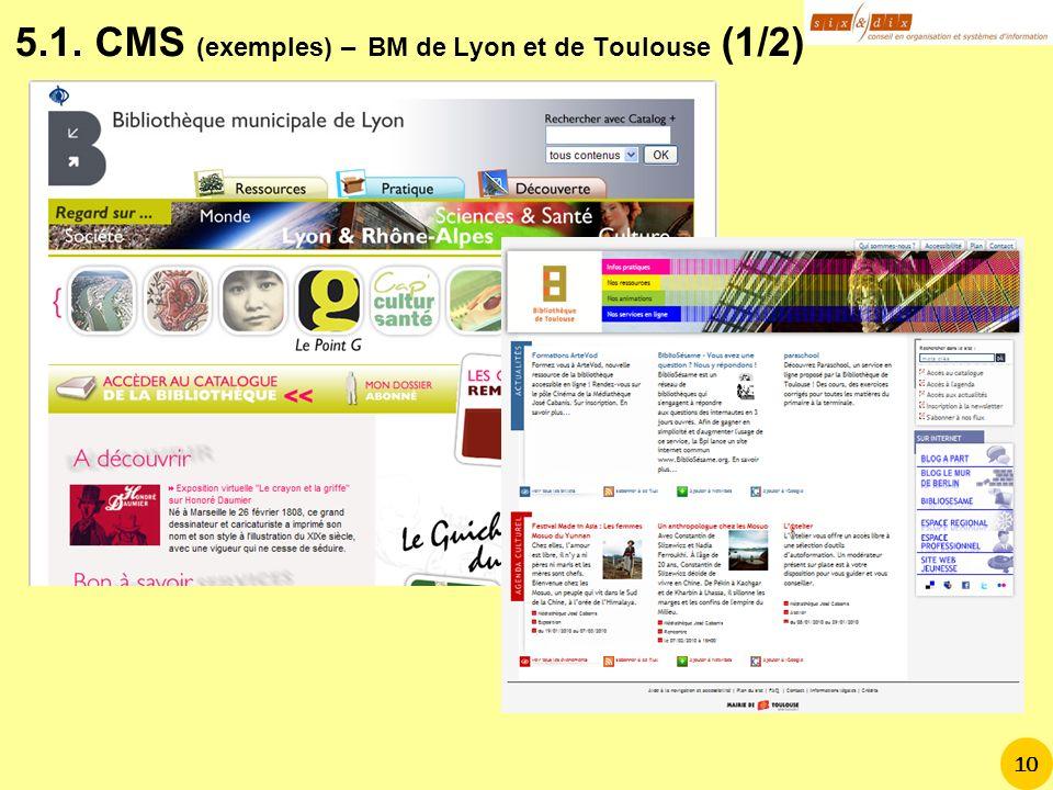 5.1. CMS (exemples) – BM de Lyon et de Toulouse (1/2)