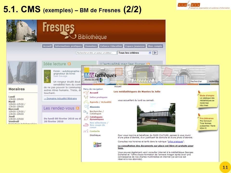 5.1. CMS (exemples) – BM de Fresnes (2/2)